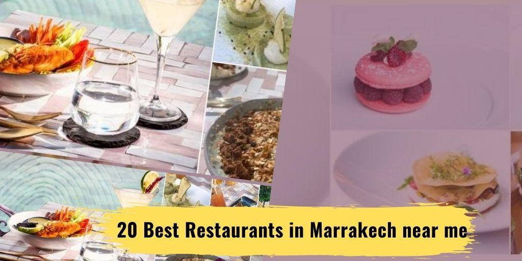 20 Best Restaurants in Marrakech near me, Popular types of food Restaurants near you