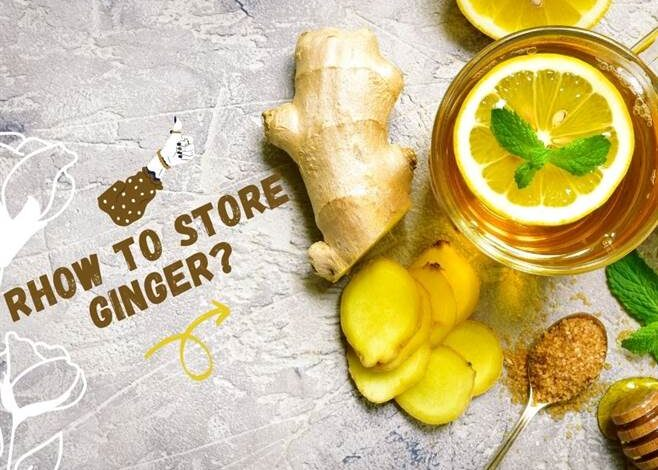 Img05-How To Store Ginger?