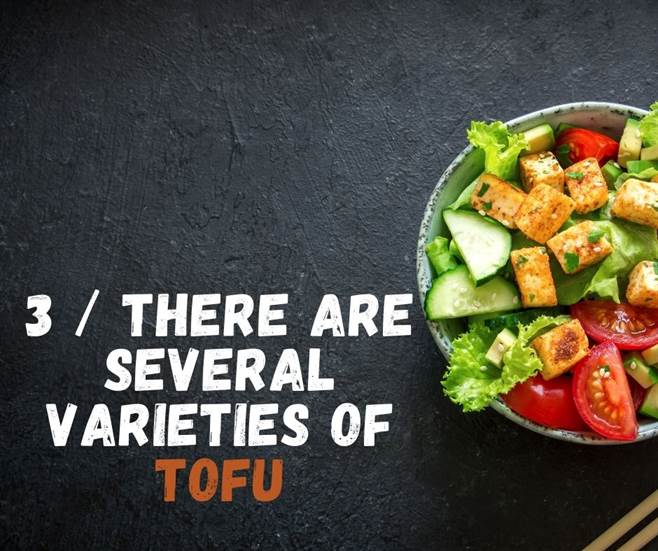 3 / There are several varieties of Tofu-img03