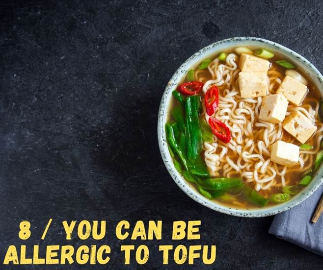 8 / You can Be Allergic To Tofu-img08