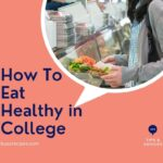 img04- How To Eat Healthy in College