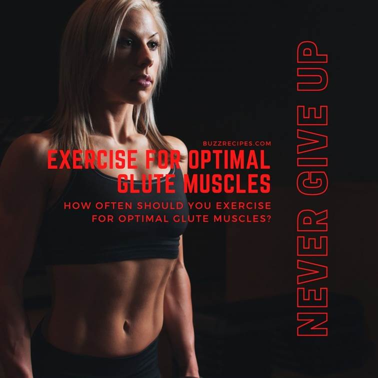 IMG04-How often should you Exercise for optimal Glute Muscles?