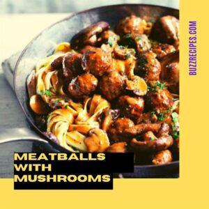 IMG01-MEATBALLS WITH MUSHROOMS