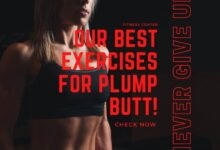 Photo of Our Best Exercises For Plump Butt!