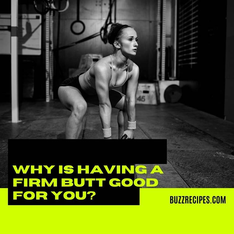 IMG03-Why is Having a Firm Butt Good for you?
